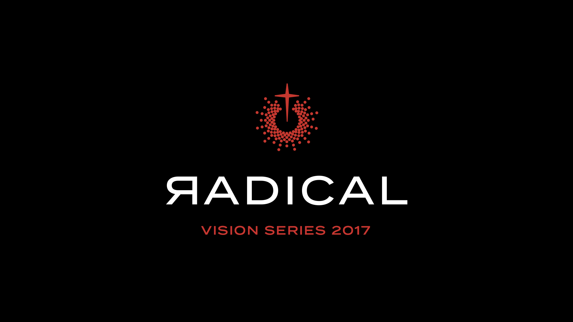 RADICAL INVESTMENT - Vision Series 2017