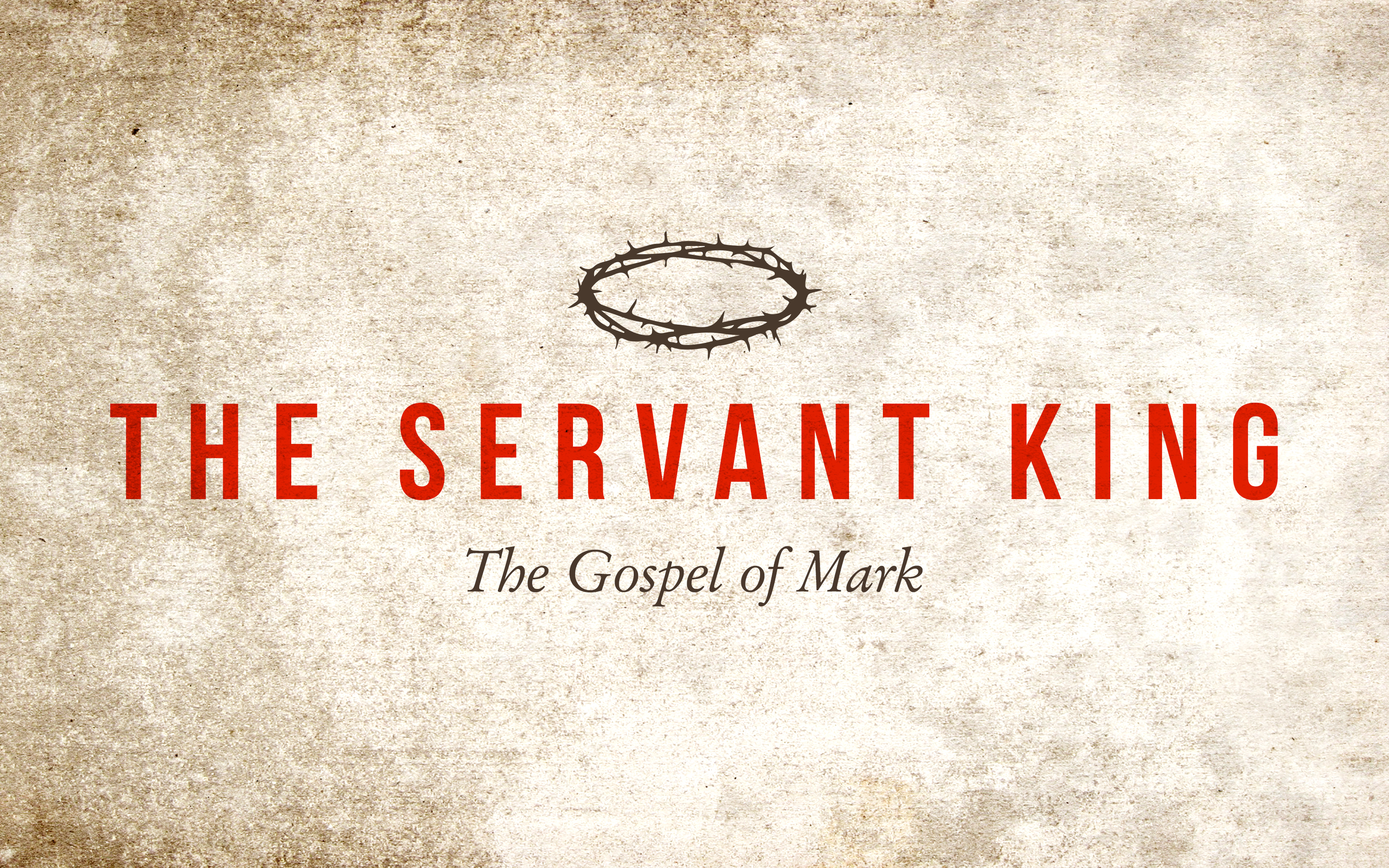 THE SERVANT KING - Faith in the Word of the King