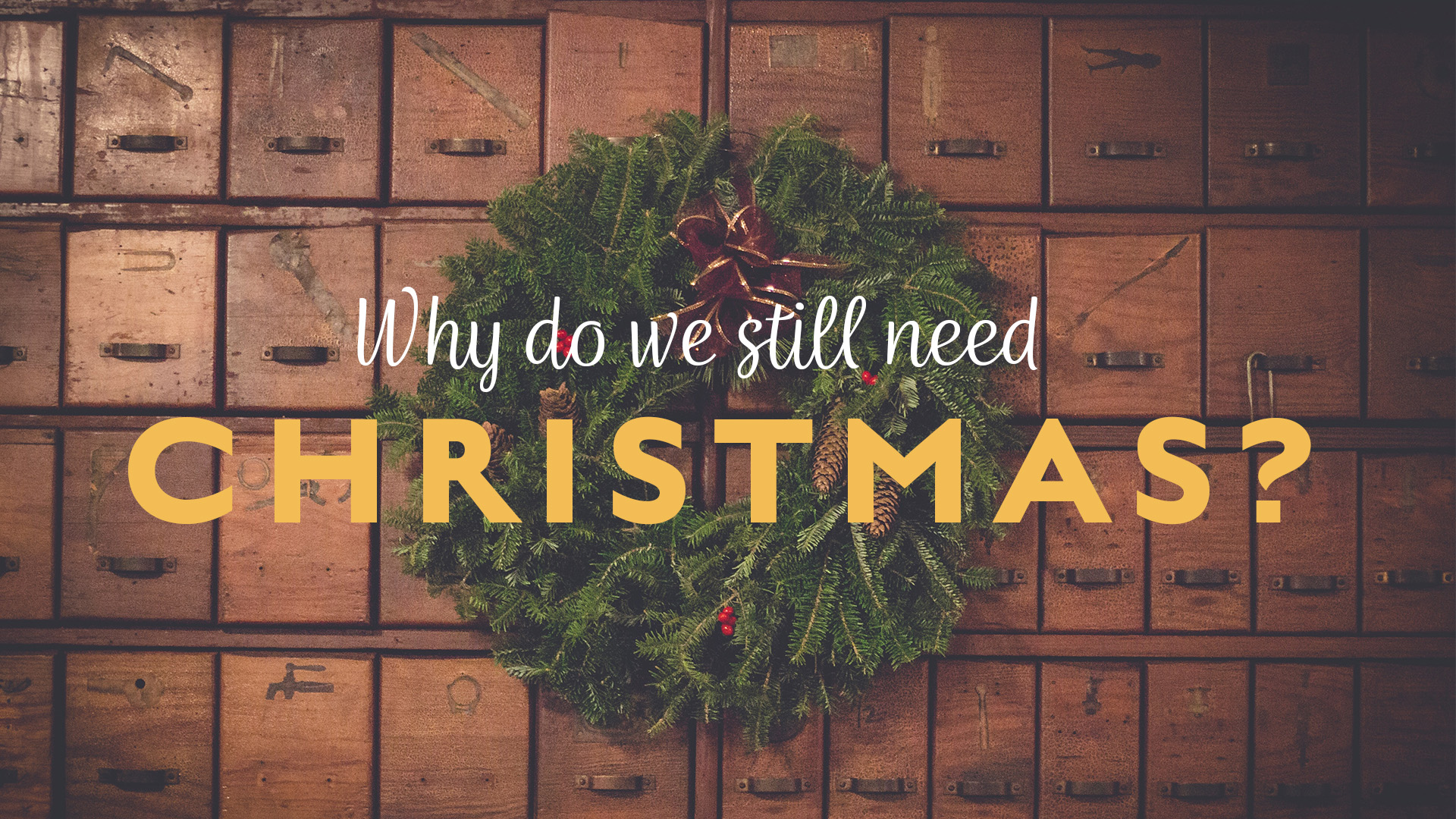 WHY DO WE STILL NEED CHRISTMAS? - We Need Peace in Conflict